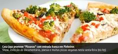 01/03 | SP: Pizzada Vegana com música, cinema e poesia na Casa Jaya | ViSta-se