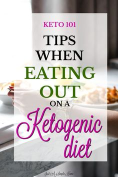 Eating Out on a Ketogenic Diet - Just A Simple Home