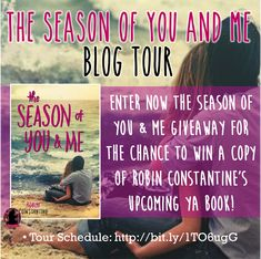 #TheSeasonOfYouAndMe by #RobinConstantine blog tour starts on May 9th, 2016! Repin this photo and follow us (@FFBCTours) & Robin (@RobinC2014) on Pinterest to get extra entries: http://www.rafflecopter.com/rafl/display/d9681b86183/? ***Remember to enter the repin link in the rafflecopter!***