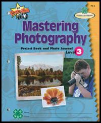 Mastering Photography, Level 3 from Ohio 4-H