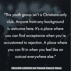FALLEN LEAVES by Tessa Emily Hall - To release October 26, 2018 www.tessaemilyhall.com #christianquotes #inspirational #yalit #yafiction #christianity #lifequotes #amreading #booklove #bookworm #teenquotes #bookquotes #christianlife #faith #faithlit #purplemoonserie #amreading #teens #teenlife #teenquotes #youthgroups #youthministry