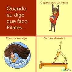 Quando eu digo que faço Pilates :D