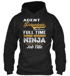Agent Polyvalente - NINJA #AgentPolyvalente