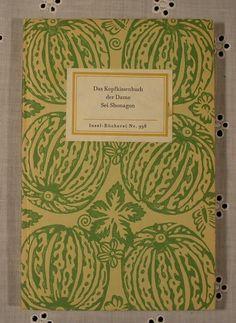 """""""Das Kopfkissenbuch der Dame"""", Autor: Sei Shonagon, Insel-Bücherei Nr. 998, Edition: 1977"""