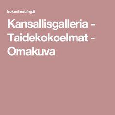 Kansallisgalleria - Taidekokoelmat - Omakuva