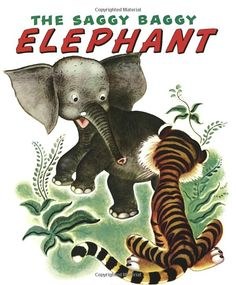 """The Saggy Baggy Elephant"" by K. Jackson (Little Golden Book)"