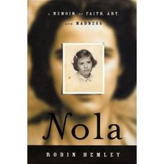 #memoir  Nola: A Memoir of Faith, Art, and Madness finding the truth in any life-- even one's own-- is a fragmented and complex task. much more than a remembrance of a young woman who was consumed her entire life by a passion for God. It is also a look at what people choose to reveal and conceal, and an examination of the enormous toll mental illness takes on a family. Finally, it is a revelation of the alchemy that creates a writer: confidence in the unknowable, distrust of the proven…