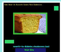 Como Hacer Un Bizcocho Casero Para Diabeticos 171846 - Aprenda como vencer la diabetes y recuperar su salud.