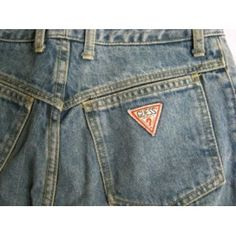 Guess ???? ... I recall my mom having a small heart attack when I told her I needed these jeans and how much they cost.