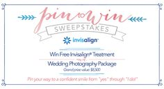 Enter the @Invisalign Pin to Win sweepstakes for a chance to say, I do, with a perfect smile! http://on.fb.me/1sVsfeN #wedding #SmileEverAfter #sweepstakes #giveaway #win