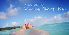 Guide to Vieques, Puerto Rico. Part II covers lodging, activities, eats & top beaches. #travel #wanderlust #Caribbean