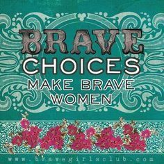 a little bird told me ♥ your daily truth from the Brave Girls Club Brave Quotes, Girl Quotes, Woman Quotes, Brave Women, Brave Girl, Prayer Warrior, Girls Club, Dear Friend, Girl Power
