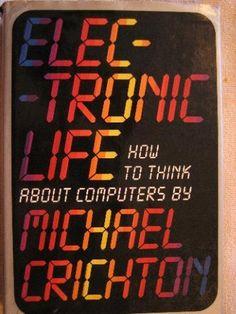 Electronic Life by Michael Crichton, http://www.amazon.com/dp/0394534069/ref=cm_sw_r_pi_dp_B5Qoqb0HR9355