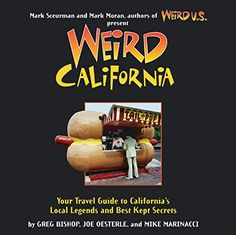 Weird California You Travel Guide to Californias Local Legends and Best Kept Secrets * Check out this great product. #TravelUSA