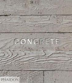 I love board formed concrete.   Concrete | Architecture | Phaidon Store