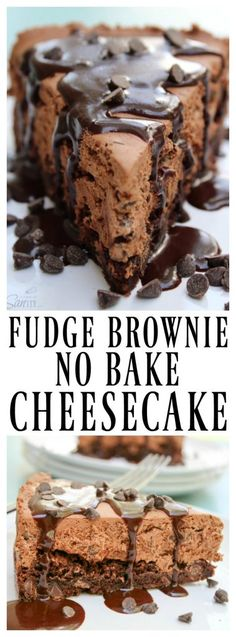 FUDGE BROWNIE NO-BAKE CHEESECAKE a rich chocolatelover's dream. Made with double chocolate brownie, chocolate-chocolate chip no-bake cheesecake and fudge.