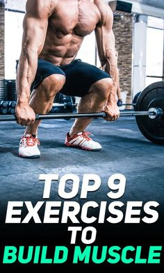 Check out the Top 9 Exercises to Build Muscle! #fitness #gym #exercise #workout #exercises #health