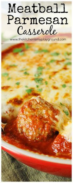 Easy Meatball Parmesan Casserole ~ Bake up just five simple ingredients to enjoy this cheesy, saucy goodness!  Spoon over noodles or warm garlic bread slices for one super easy & satisfying meal.  www.thekitchenismyplayground.com