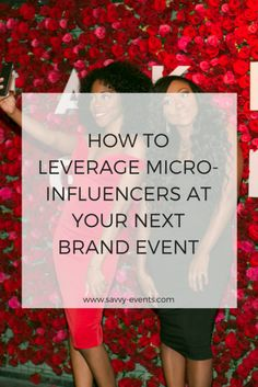 "When it comes to planning effective brand events, micro-influencers are the next big thing. Not quite sure what a micro-influencer is? According to Yuyu Chen of Digiday, micro-influencers are smaller-scale social media users, typically (but not always) on Instagram. These ""power middle influencers"" might have as few as 10,000 followers, but because their work as …"
