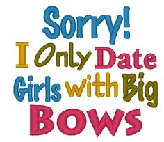 Instant Download Sorry I Only Date Girls by ChickpeaEmbroidery, $3.50