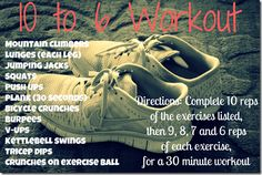 10 to 6 workout: mostly bodyweight, just sub a move for the kettlebell swings :)