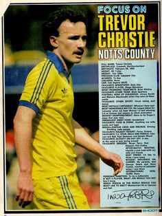 Focus On with Trevor Christie of Notts County with Shoot! magazine in 1982.