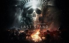 WALLPAPERS HD: Tom Clancys The Division Last Stand
