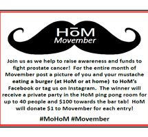 HoM Celebrates Movember! Learn how you could WIN a private party and $.