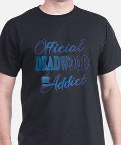 Official Deadwood Addict T-Shirt for