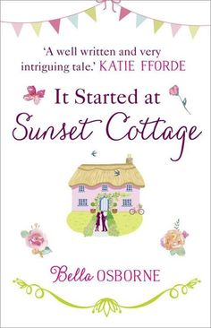 Download Free eBook.  It Started at Sunset Cottage by Bella Osborne [EPUB]  http://wp.me/p6lmae-18Y