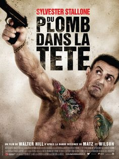 Bullet to the Head (french poster - 2013)  #films #movies #action #2013 #10s