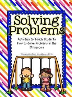 Back to School FREEBIE: Activities to Teach Problem Solving. Includes lessons with picture book suggestions, scenarios to solve and a printable anchor chart. Grades K-4