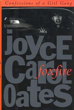 Foxfire by Joyce Carol Oates