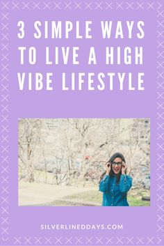 Overwhelmed? Here are 3 simple shifts to you can make to your routine to help you start living that high vibe lifestyle! reiki healing   energy healing   holistic healing   chakra healing   law of attraction   spirituality   lightworker   meditation tips   mindfulness   manifestation   inspirational quotes   positive quotes