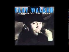 Clay Walker - Who Needs You Baby