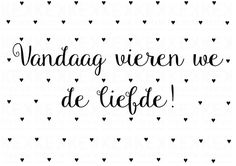A6 Kaart Liefde Vieren Dutch Quotes, New Quotes, Bible Quotes, Words Quotes, Inspirational Quotes, Sayings, Love Rules, Love Words, Dutch Words