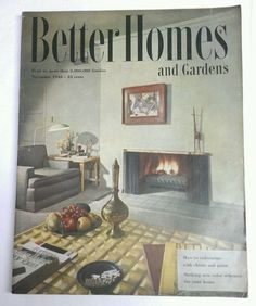 Better Homes And U0026 Gardens NOV 1948 Mid Century ModernDecorating Nov  Montlhyu2026