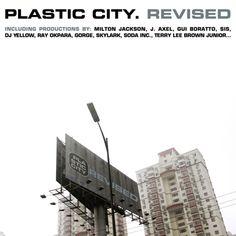 Plastic City. Revised   #ListenMusicResponsibly
