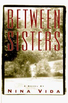 Between Sisters, Nina Vida