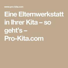 Eine Elternwerkstatt in Ihrer Kita – so geht's – Pro-Kita.com