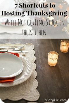 7 Shortcuts to Hosting Thanksgiving (While Not Getting Stuck in the Kitchen)