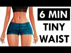 How To Get A Tiny Waist and Flat Belly   6 Minute Workout For Show-Stopping CURVES! - YouTube