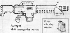Autogun M40 Armageddon Pattern - Necromunda - Warhammer 40K - GW Anime Weapons, Weapons Guns, The Grim, Warhammer 40000, Space Marine, Dieselpunk, My Images, Elder Scrolls, Larp