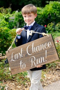 Ring Bearer, Wedding Sign, Last Chance to Run  Shari Fleming Photography