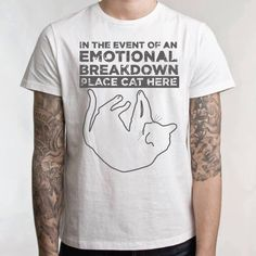 In case of an emotional breakdown...place cat here.