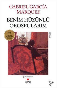 benim huzunlu orospularim - gabriel garcia marquez - can yayinlari  http://www.idefix.com/kitap/benim-huzunlu-orospularim-gabriel-garcia-marquez/tanim.asp