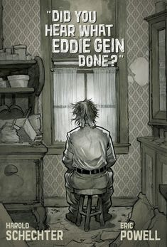 Did You Hear What Eddie Gein Done? from @Albatross Funnybooks has already surpassed its funding goal on Kickstarter. The upcoming graphic novel digs into the history of one of the world's worst serial killers. Horror Comics, Interview, Novels, Fiction, Romance Novels