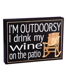 Love this 'I'm Outdoorsy' Wood Box Sign on #zulily! #zulilyfinds