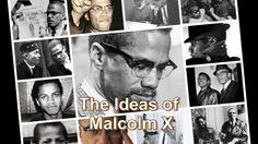 Ideas of Malcolm X Part 4 - Identity as a Form of Empowerment