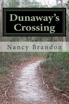 Dunaway's Crossing null,http://www.amazon.com/dp/0985355808/ref=cm_sw_r_pi_dp_U-j3rb0PPCDPBC8J